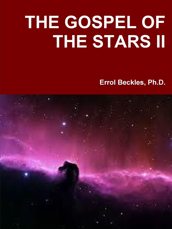 Dr. Errol Beckles THE GOSPEL OF THE STARS II