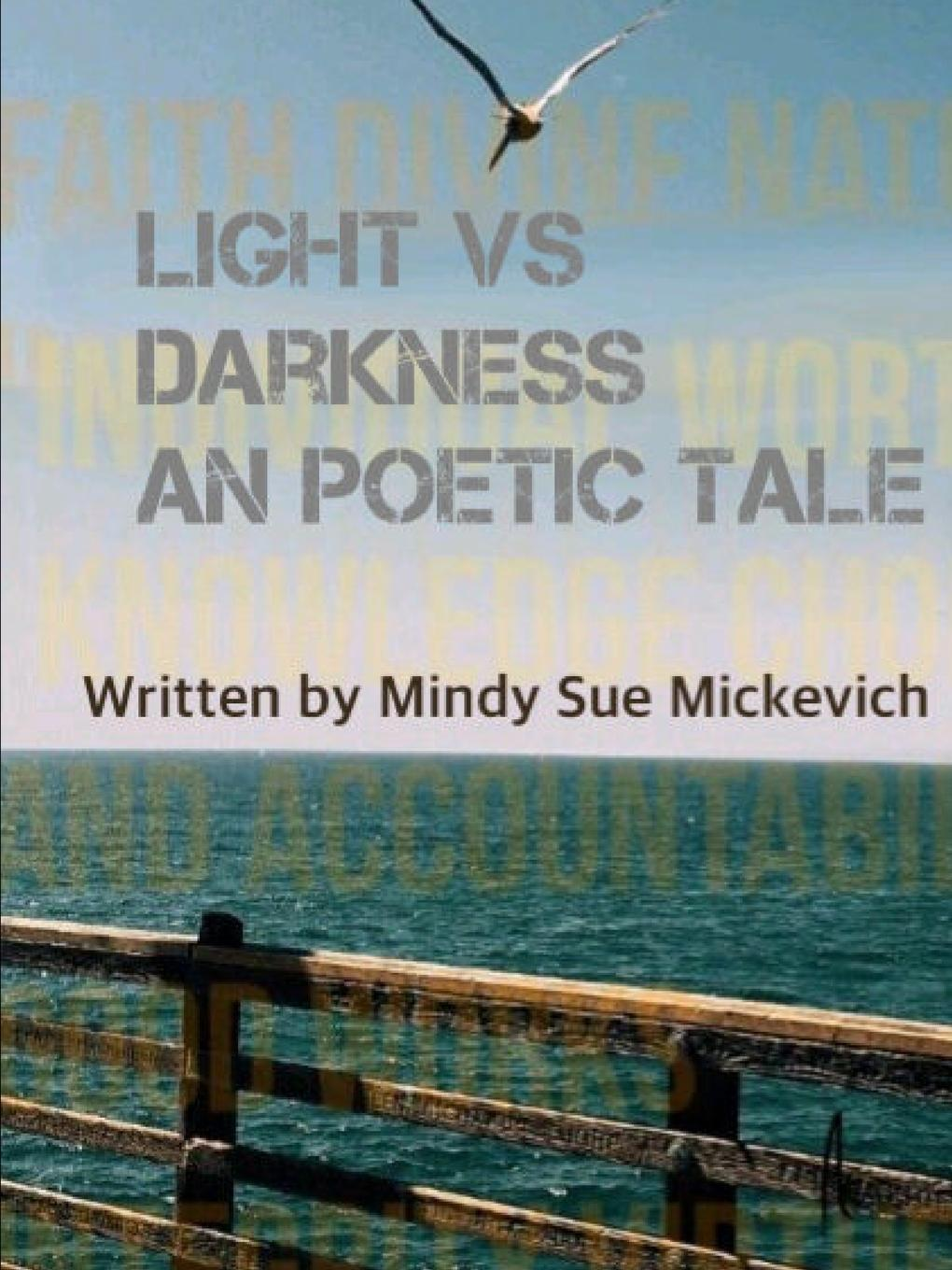 Mindy Mickevich Light vs darkness a Poetic Tale vernon hosannah poetic winter brush