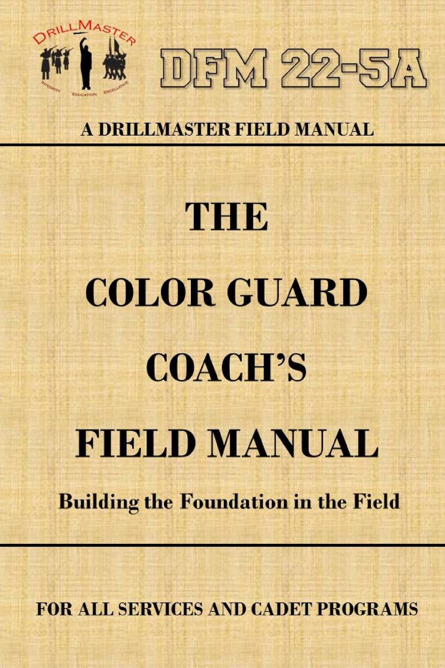 John Marshall DrillMaster.s Color Guard Coach.s Field Manual concise women s crossbody bag with buckle and solid color design