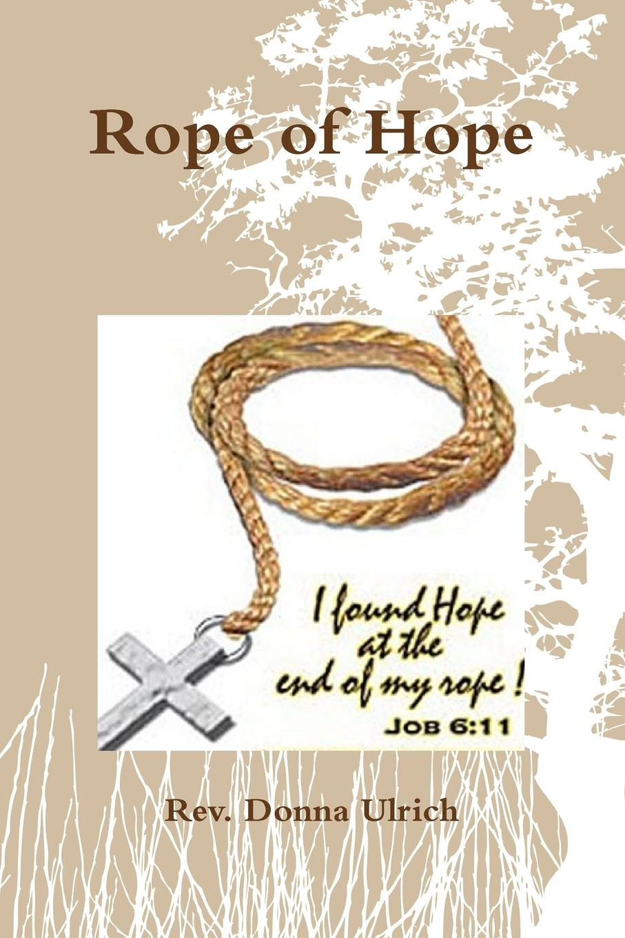 Rev. Donna Ulrich Rope of Hope nina rae springfields the power of hope