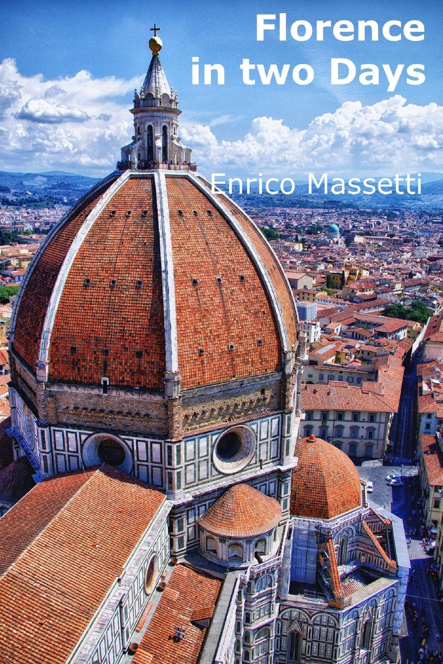 Enrico Massetti florence in two days