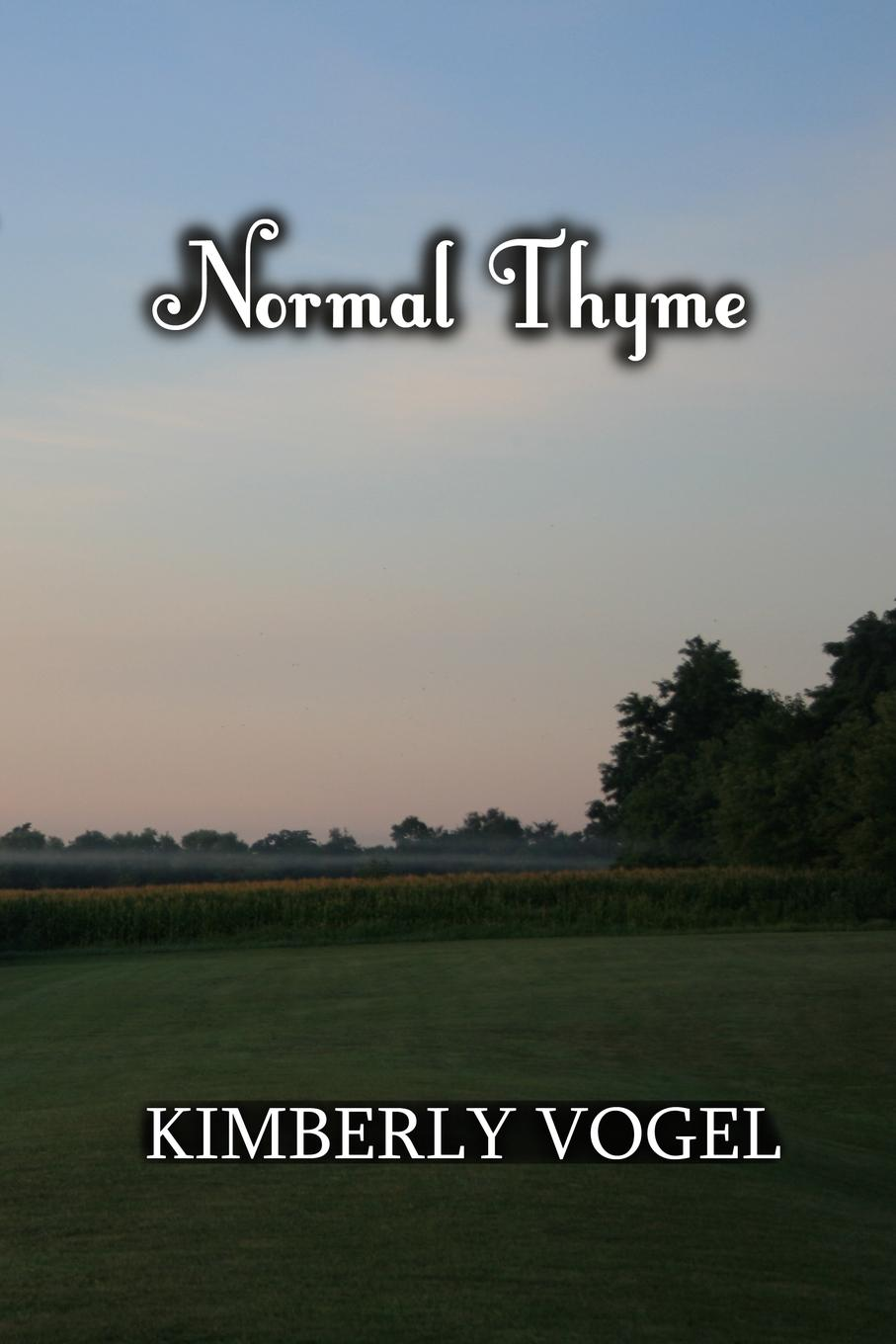Kimberly Vogel Normal Thyme kimberly vogel a call to arms