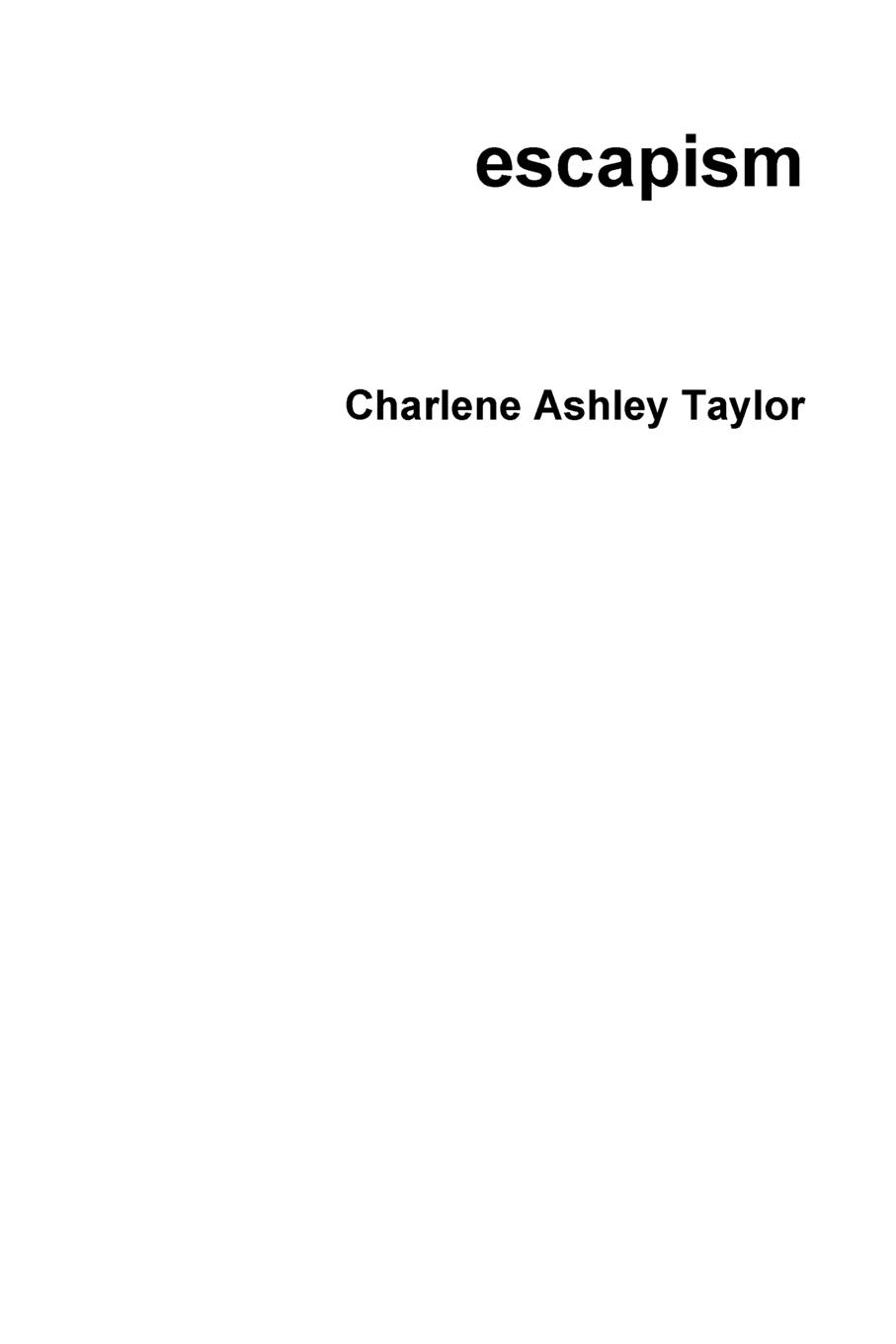Charlene Ashley Taylor escapism autumn lee collected poems