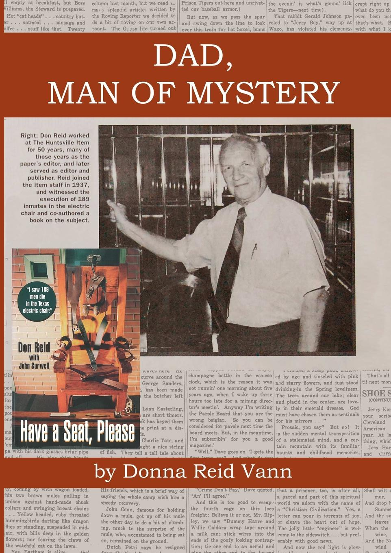 Фото - Donna Reid Vann DAD, MAN OF MYSTERY phyllis g mcdaniel life or death a detective bendix mystery v