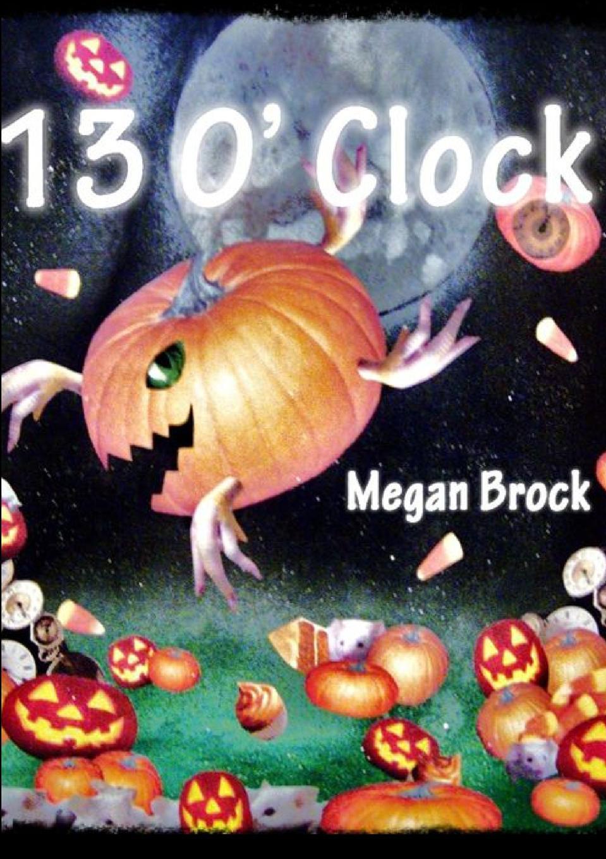 Megan Brock 13 O. Clock igor vladimirovich molchanov insight is the time of your magic