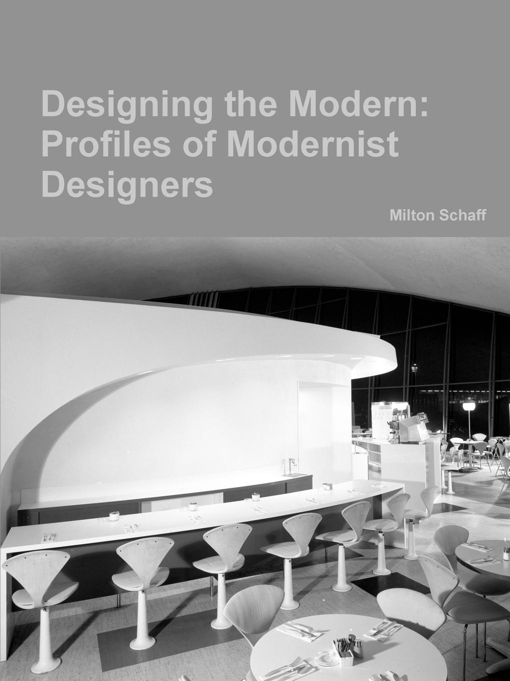 Milton Schaff Designing the Modern. Profiles of Modernist Designers футболка the new designers the new designers th020embghi4