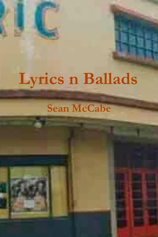 Sean McCabe Lyrics n Ballads mccabe william gordon ballads of battle and bravery