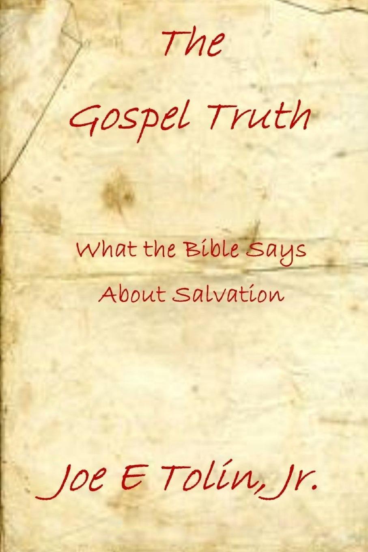 лучшая цена Jr. Joe Tolin The Gospel Truth