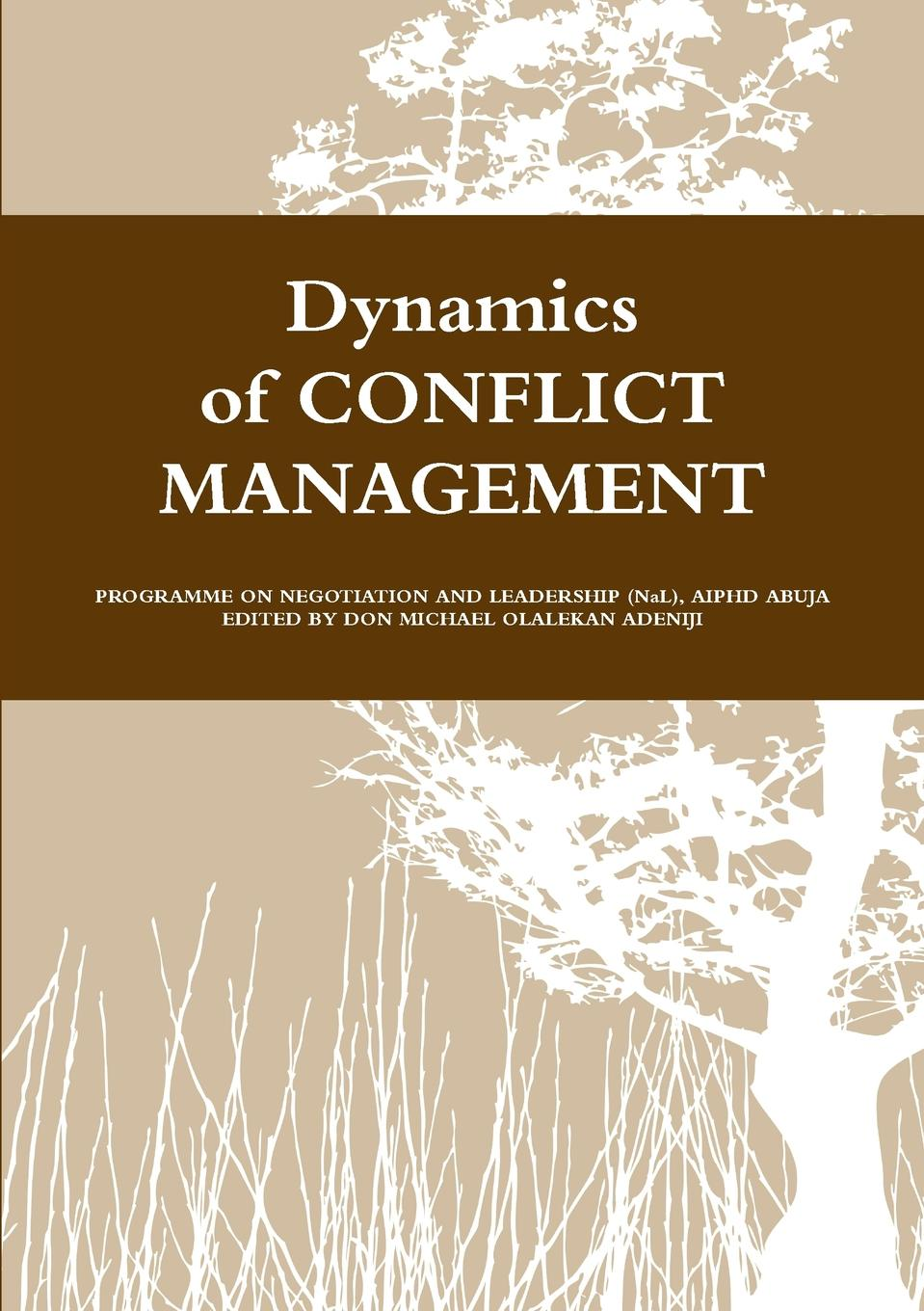 AFRICAN INITIATIVE DYNAMICS OF CONFLICT MANAGEMENT I bernard mayer the dynamics of conflict a guide to engagement and intervention