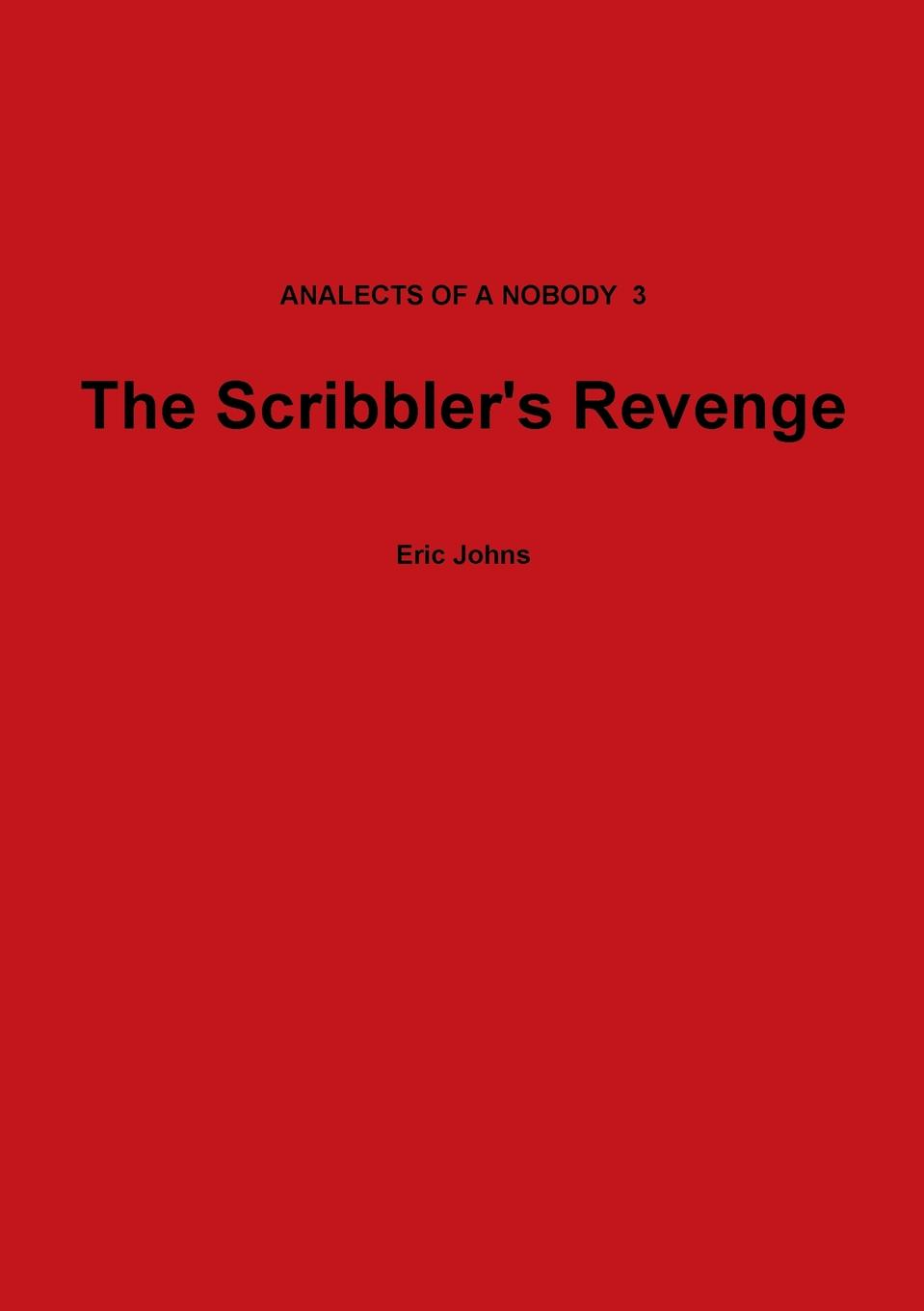 Eric Johns The Scribbler.s Revenge
