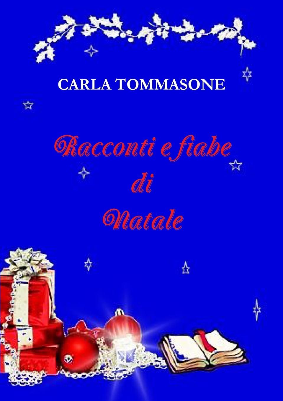 CARLA TOMMASONE Racconti e fiabe di Natale