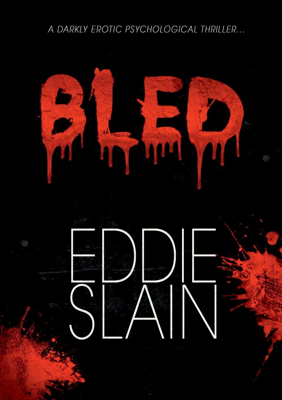 где купить Eddie Slain Bled по лучшей цене