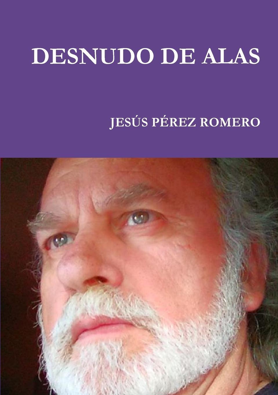 JESÚS PÉREZ ROMERO DESNUDO DE ALAS henri fournier traite de la typographie classic reprint