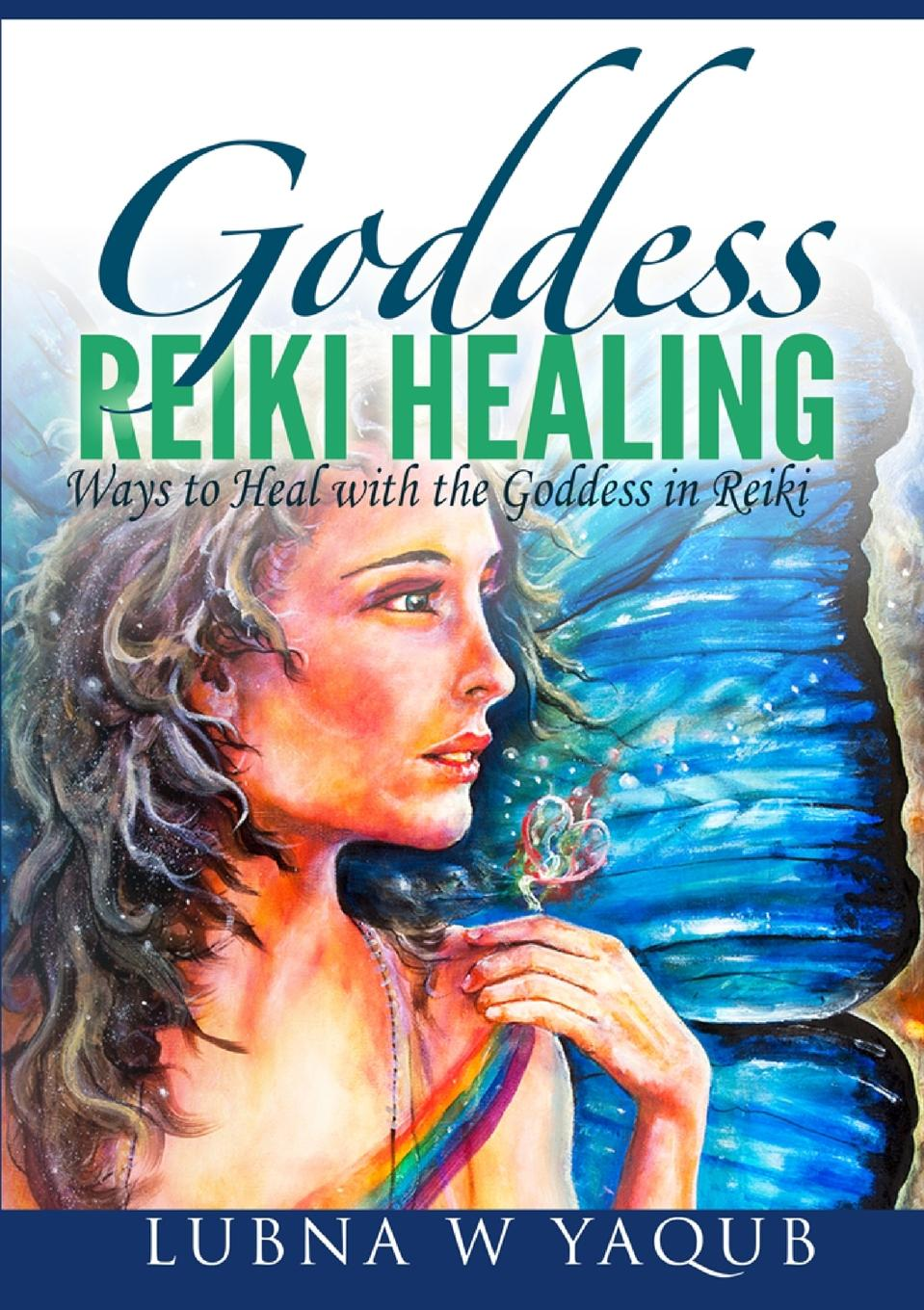 Lubna Yaqub Goddess Reiki Healing the goddess rules