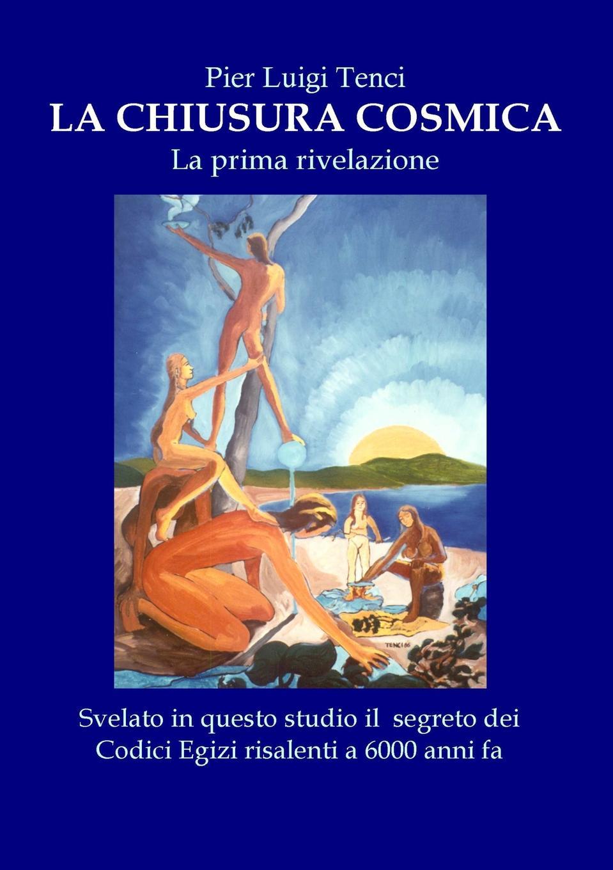 Pier Luigi Tenci La Chiusura Cosmica vincenzo falconi la commissione permanente e le promozioni dei giudici osservazioni critiche