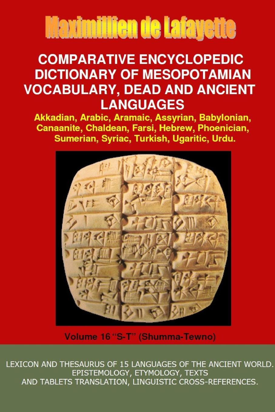 Maximillien De Lafayette V16.Comparative Encyclopedic Dictionary of Mesopotamian Vocabulary Dead . Ancient Languages larry a nichols george a mather alvin j schmidt encyclopedic dictionary of cults sects and world religions