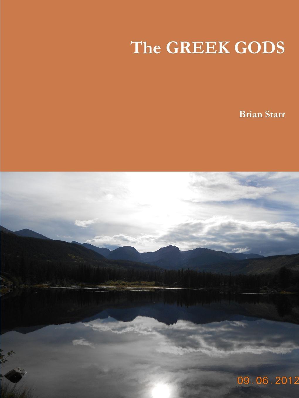 Brian Starr The Greek Gods frederic homer balch the bridge of the gods