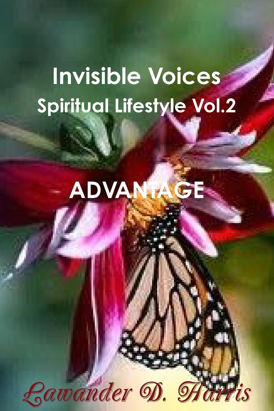 Lawander Harris Invisible Voices Spiritual Lifestyle Vol. 2 ADVANTAGE lawander harris invisible voices spiritual lifestyle vol 2 advantage