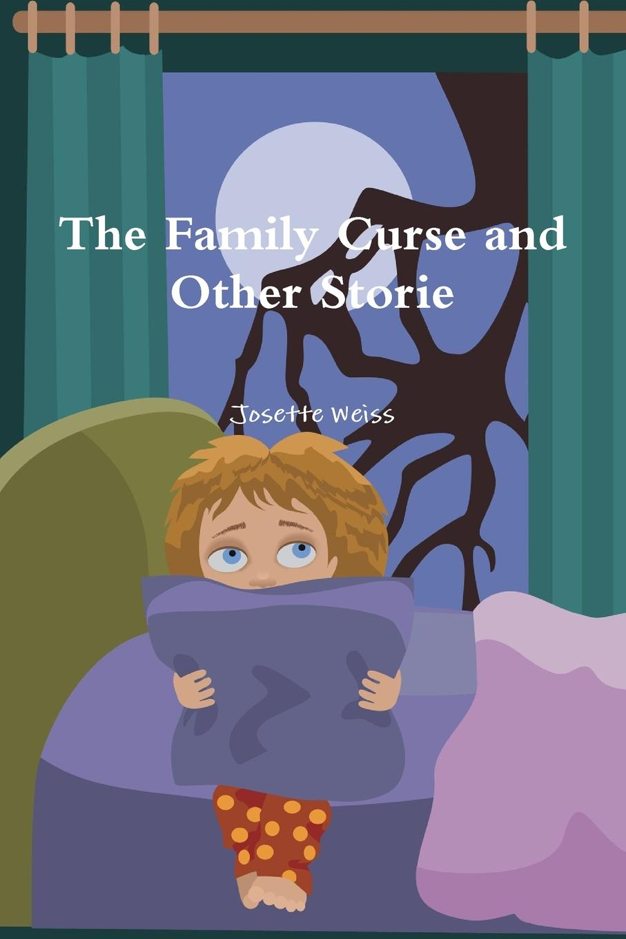 Josette Weiss The Family Curse and Other Stories other hhw 6001a