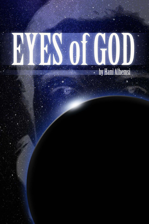 Hani Alhemsi Eyes of God philosophical reflections