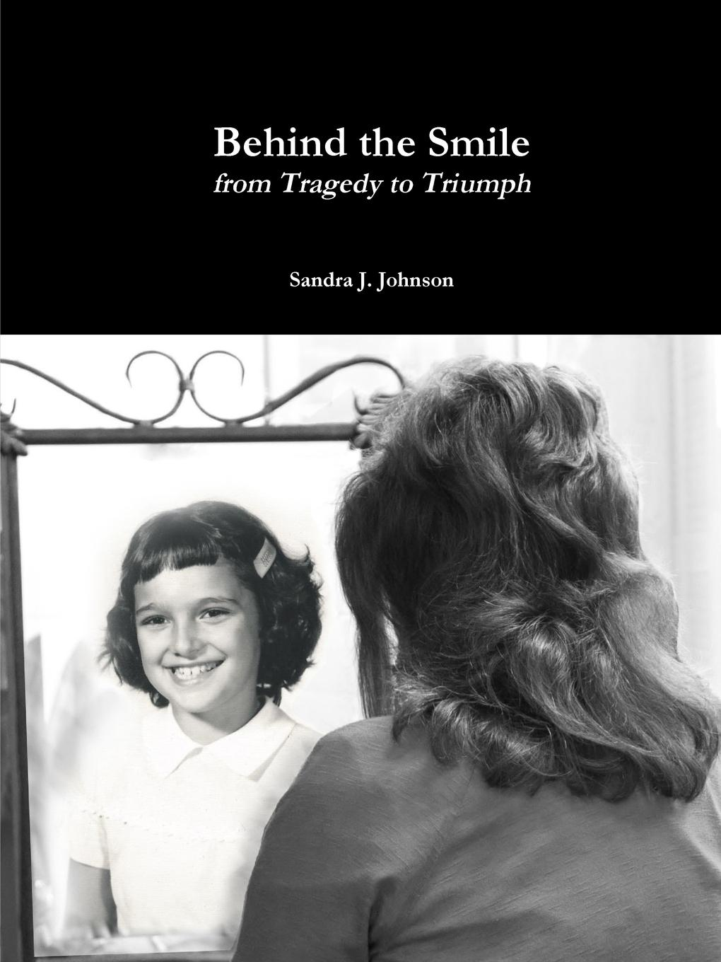Sandra J. Johnson Behind the Smile sandra archer johnson because of kathy