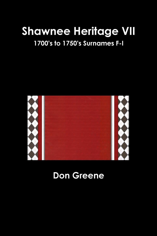 Don Greene Shawnee Heritage VII heritage 6 in premium