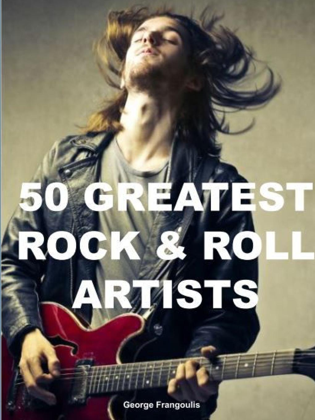 лучшая цена George Frangoulis 50 GREATEST ROCK . ROLL ARTISTS