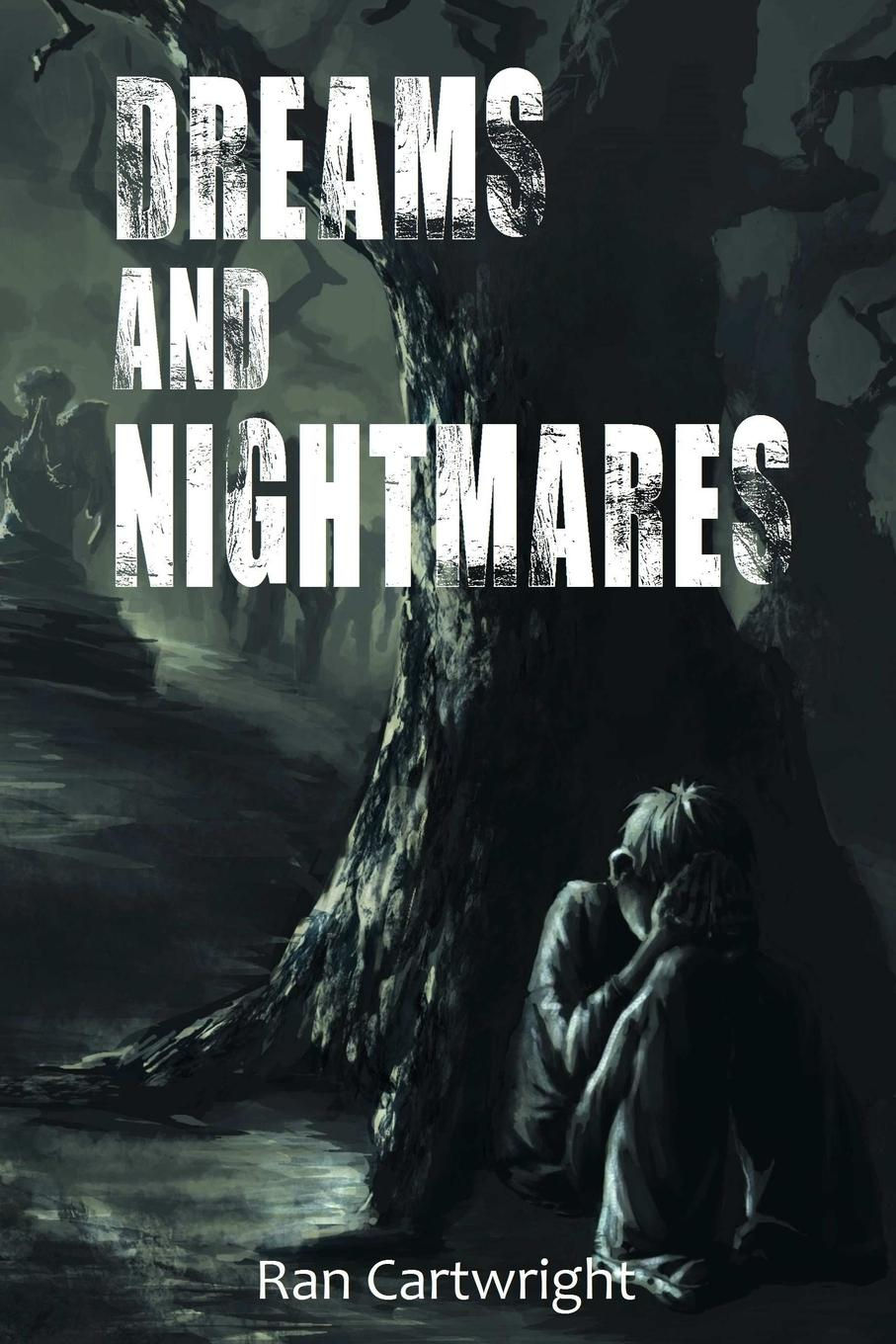 Ran Cartwright Dreams and Nightmares kenneth norman cook from dark corners and dusty attics