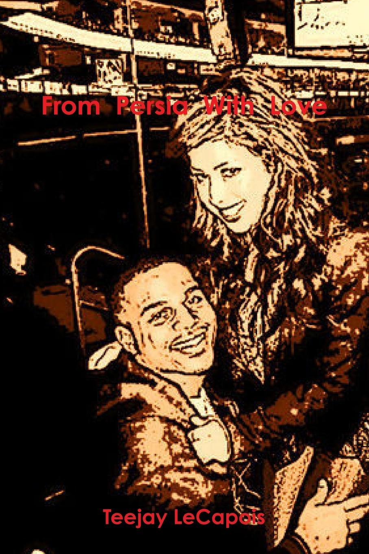 Teejay LeCapois From Persia With Love zahra jeirani thermodynamic investigation of wax precipitation