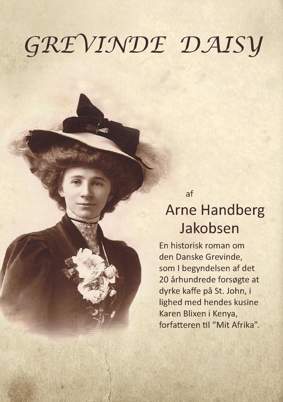 Arne Jakobsen Grevinde Daisy carl georg starbäck kong karls testamente historisk roman i tre dele