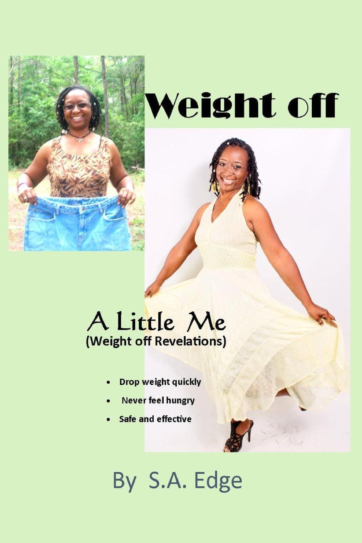 Sharita Ann Edge Weight Off A Little Me