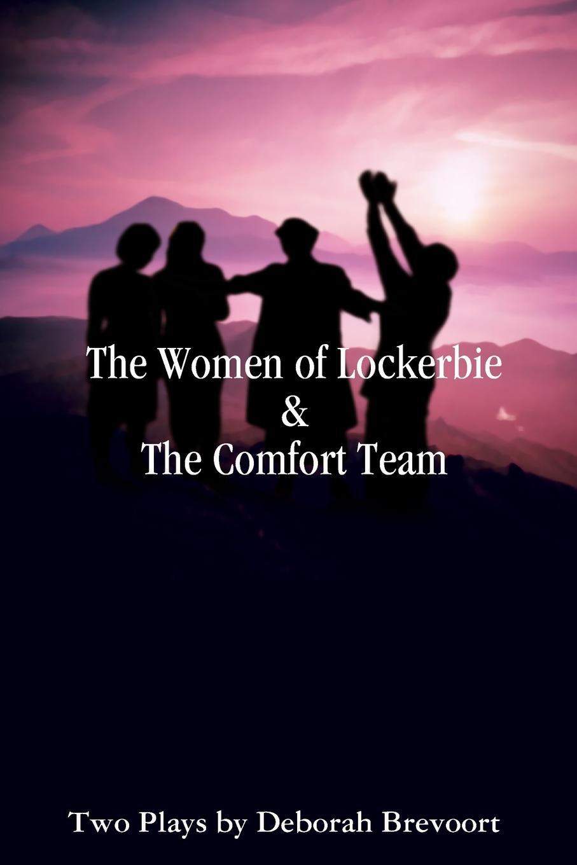 где купить Deborah Brevoort The Women of Lockerbie . the Comfort Team по лучшей цене