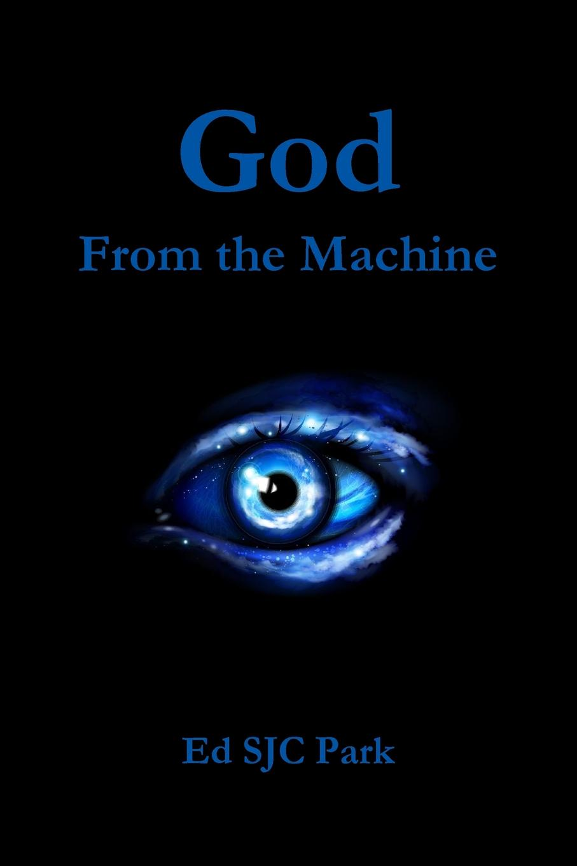 Ed SJC Park God. From the Machine ed sjc park god from the machine