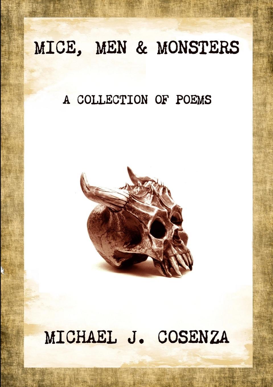 Michael J. Cosenza Mice, Men . Monsters музыка ninety one