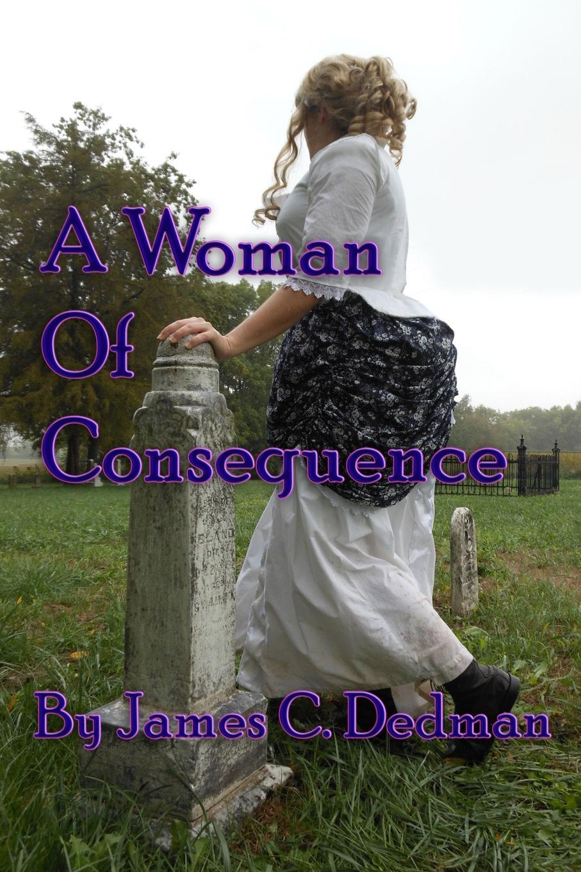 James Dedman A Woman of Consequence daphne