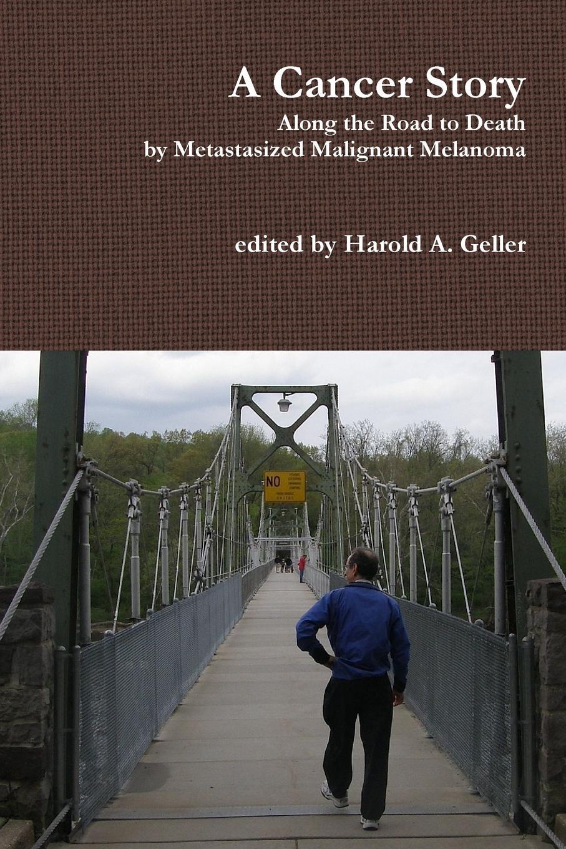 Harold Geller A Cancer Story richard hobbs abc of colorectal cancer