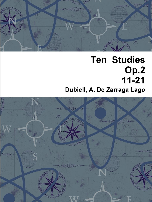 de Zarraga Lago Dubiell a, Dubiell A. De Zarraga Lago, De Zarraga Lago Dubiell a. Ten Studies Op.2 11-21 sland lago lounge curver 1487653