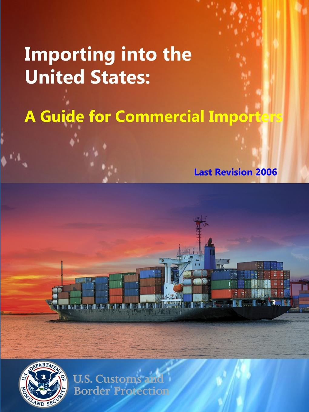 U.S. Customs and Border Protection Importing into the United States. A Guide for Commercial Importers [zob] the united states cmc 3318 186 servo 8923 barab00 w1 import switch