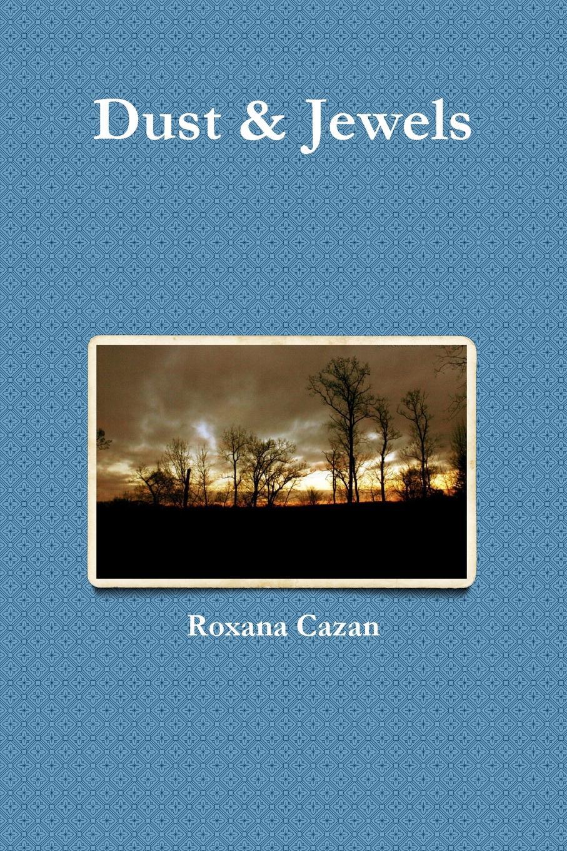 Roxana Cazan Dust . Jewels roxana
