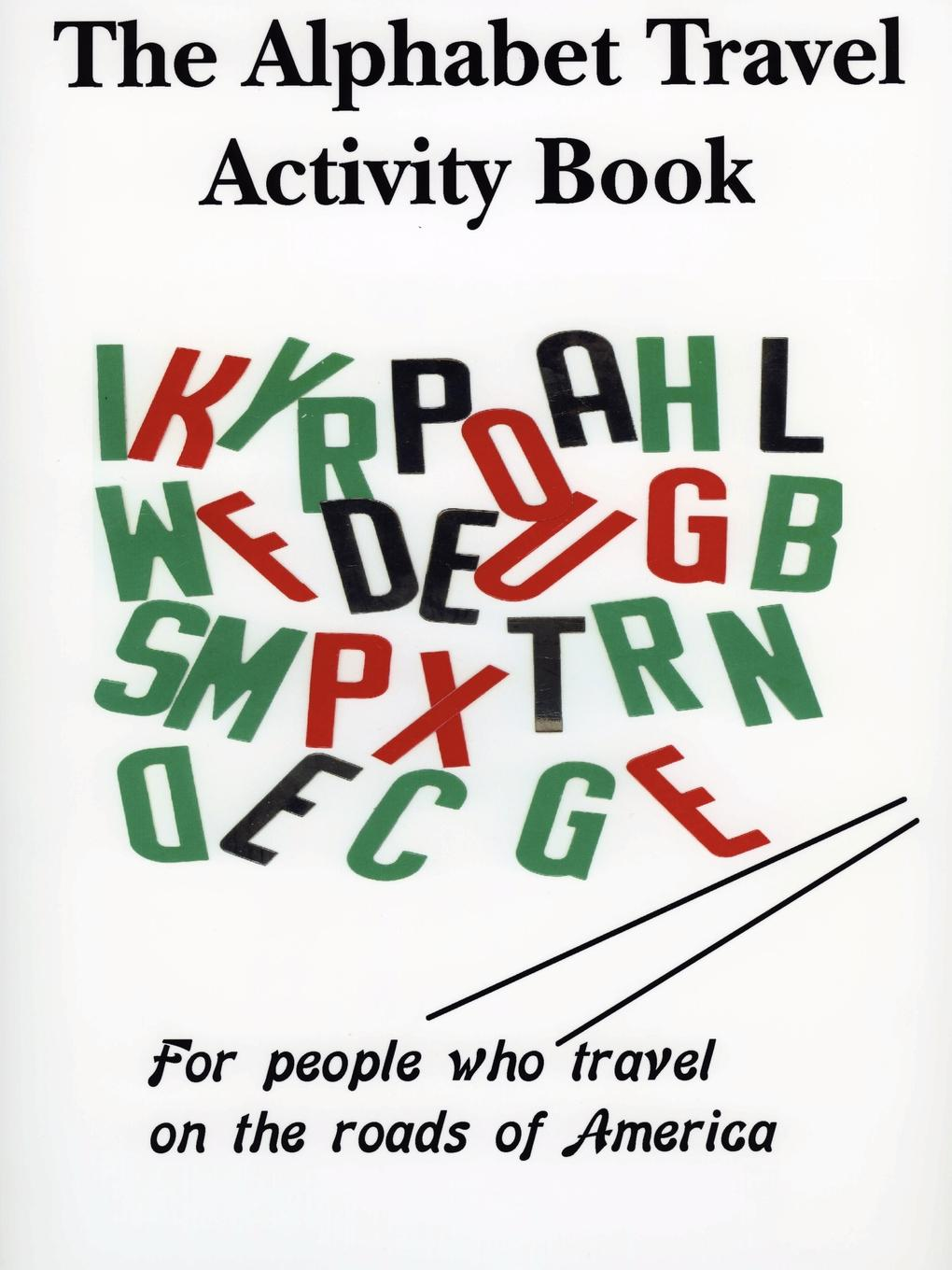 Фото - Richard Kirchmeyer The Alphabet Travel Activity Book agent based snort in distributed environment