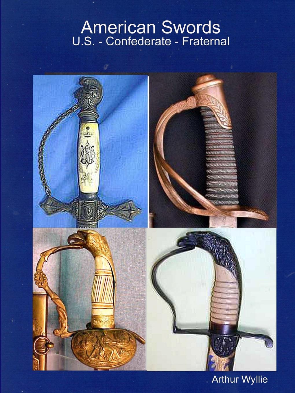 Arthur Wyllie American Swords