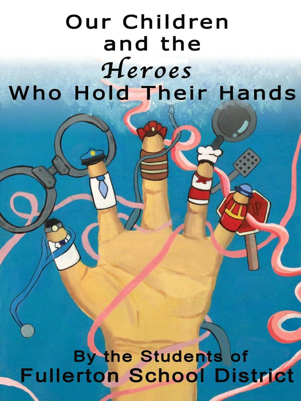 Fullerton School District Students Our Children and the Heroes Who Hold Their Hands history heroes neil armstrong