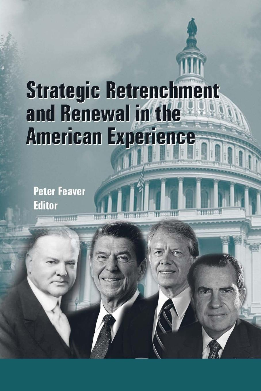 Strategic Studies Institute, Peter Feaver Strategic Retrenchment and Renewal in the American Experience toshi yoshihara strategic studies institute chinese information warfare a phantom menace or emerging threat