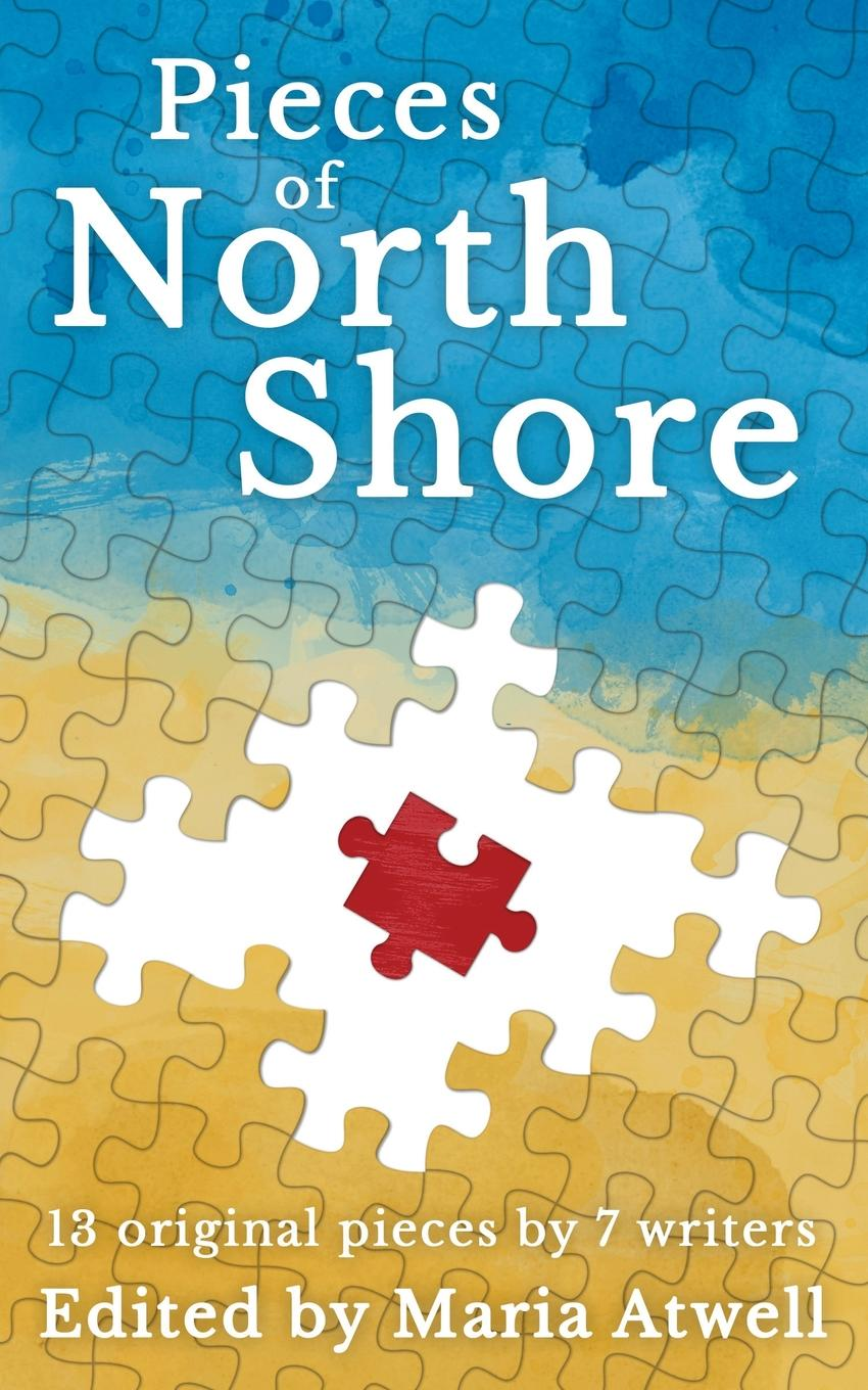 Suzanne Little, Annie Mirza Pieces of North Shore. 13 Pieces, 7 Writers the fairytale princess seven classic stories from the enchanted forest