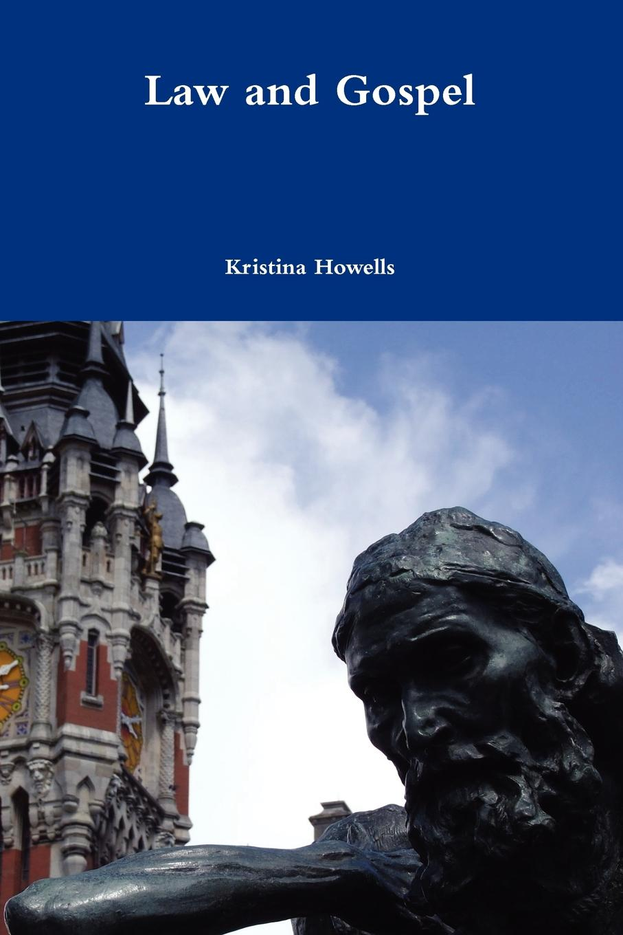 Kristina Howells Law and Gospel edited by alison dunn the voluntary sector the state and the law