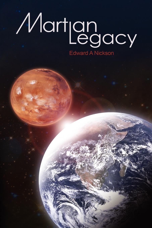 Edward Nickson Martian Legacy martian manhunter son of mars