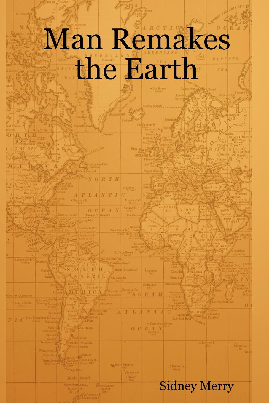 Sidney Merry Man Remakes the Earth suggest suggest pb 293298
