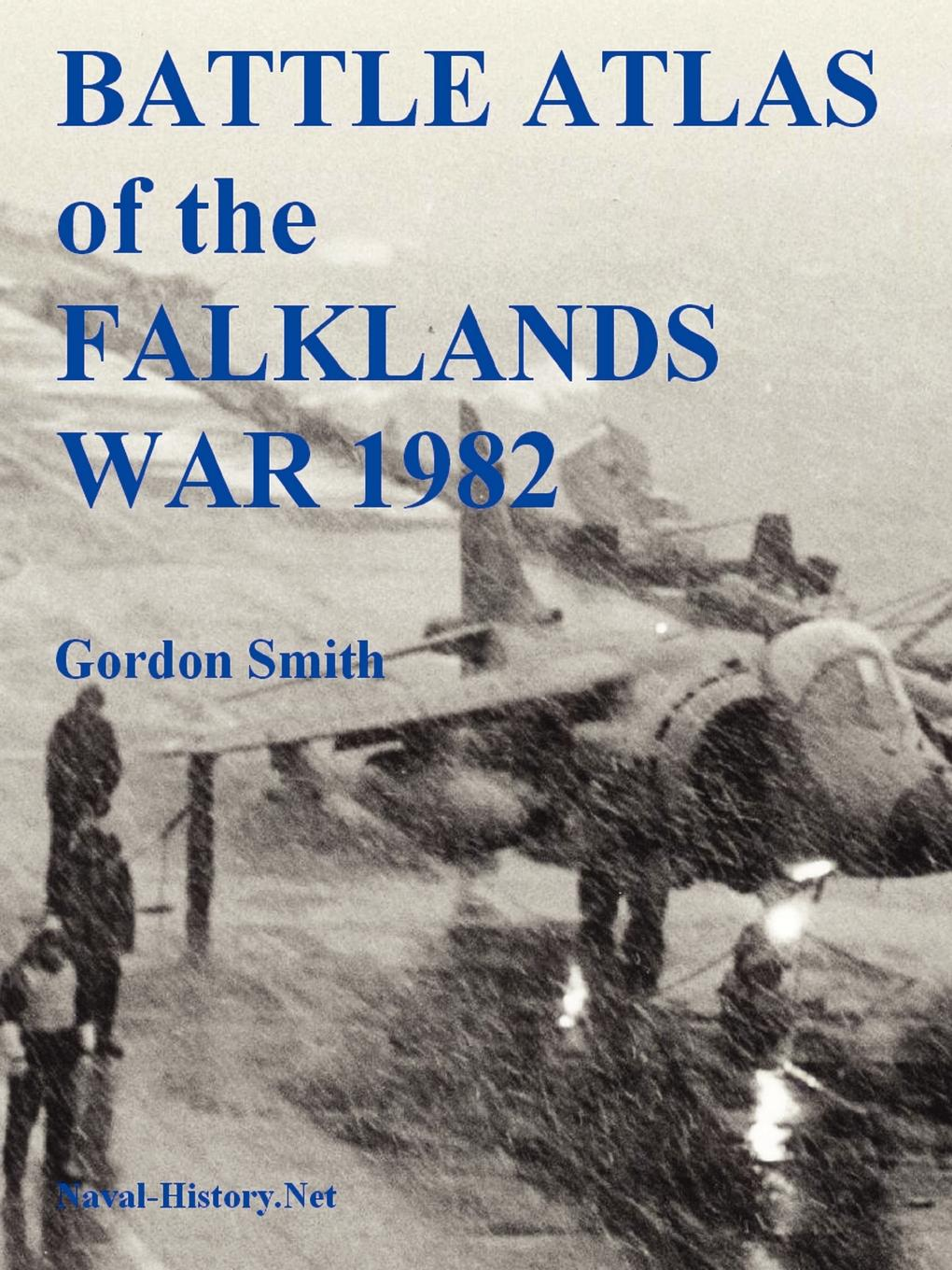 Gordon Smith Battle Atlas of the Falklands War 1982 by Land, Sea and Air british banking