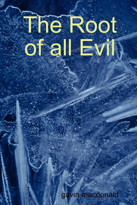 Gavin MacDonald The Root of All Evil copycat killing