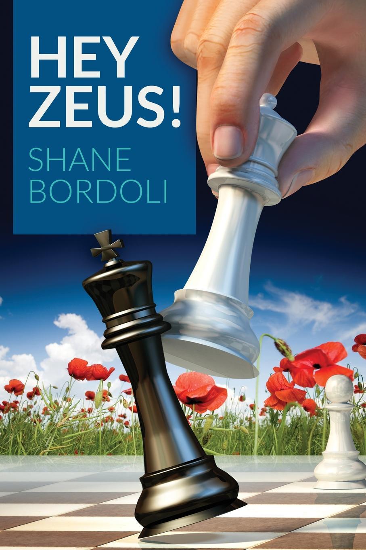 Shane Bordoli Hey Zeus. zeus on the loose